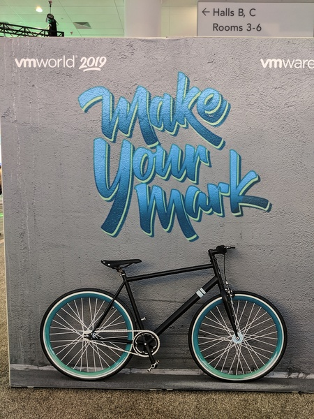 VMworld 2019 Make Your Mark slogan on a wall as the Moscone Center in San Francisco, CA.